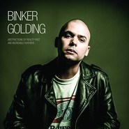 Binker Golding | Abstractions Of Reality