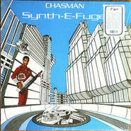 Chasman | Synth-E-Fuge