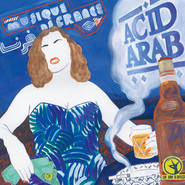 Acid Arab | Musique De France