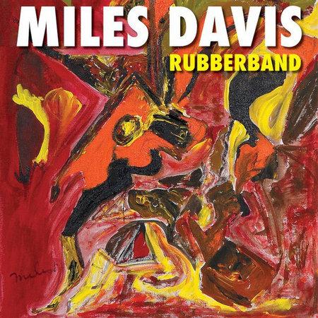 Miles Davis | Rubberband