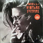 Mell , Vintage Future   Mell & Vintage Future