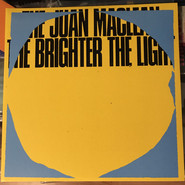 The Juan MacLean   The Brighter The Light