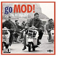 Various | Go Mod!: The Anthology: A Decade of Mod-ska-soul 1957-67