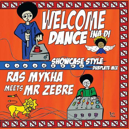 Ras Mykha, Mr. Zèbre | Welcome Inna Di Dance