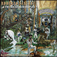 Roberto Sanchez, The Rockers Disciples | Blackboard Jungle Showcase Vol.2