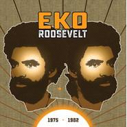 Eko Roosevelt Louis | 1975 - 1982