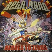 The Beta Band | Heroes To Zeros