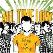 All Time Low | Put Up Or Shut Up