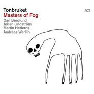 Tonbruket | Masters Of Fog
