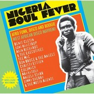 Various | Nigeria Soul Fever (Afro Funk, Disco And Boogie: West African Disco Mayhem!)