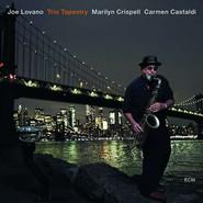 Joe Lovano, Marilyn Crispell, Carmen Castaldi | Trio Tapestry