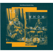 Gard Nilssen's Acoustic Unity | To Whom Who Buys A Record
