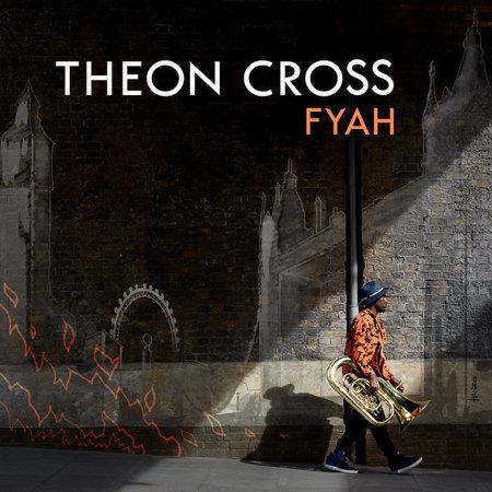 Theon Cross | Fyah