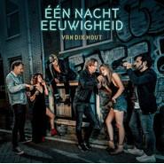 Van Dik Hout | Één Nacht Eeuwigheid