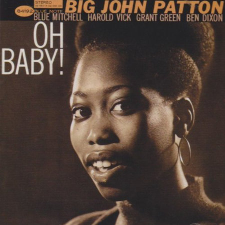 John Patton | Oh Baby!