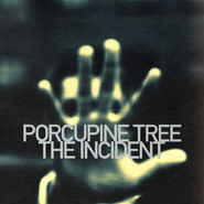 Porcupine Tree | The Incident