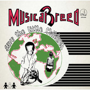 Musical Breed | Save The Little Children