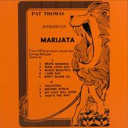 Pat Thomas (3), Marijata | Pat Thomas Introduces Marijata