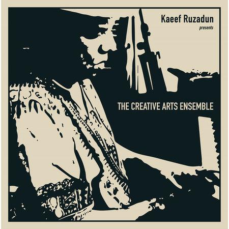 Creative Arts Ensemble   Kaeef Ruzadun presents The Creative Arts Ensemble