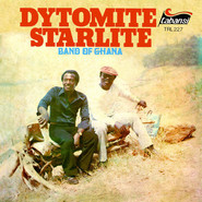 Dytomite Starlite Band Of Ghana   Dytomite Starlite Band Of Ghana