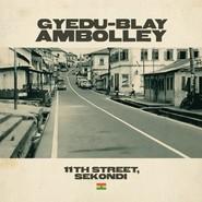Gyedu-Blay Ambolley | 11th Street, Sekondi