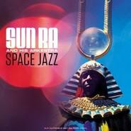 The Sun Ra Arkestra | Space Jazz