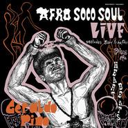 Geraldo Pino & The Heartbeats | Afro Soco Soul Live