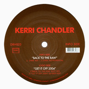 Kerri Chandler   Back To The Raw