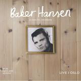 Baker Hansen, John Pål Inderberg | Live in Oslo