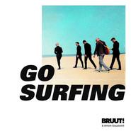 Bruut!, Anton Goudsmit | Go Surfing
