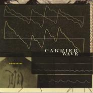 Porcupine   Carrier Wave