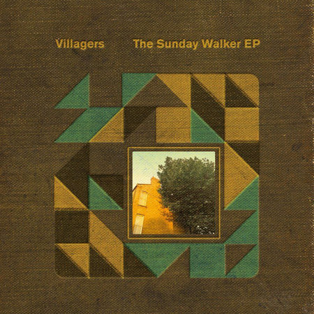 Villagers   The Sunday Walker EP