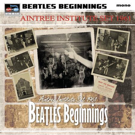Various | Beatles Beginnings - Aintree Institute Set 1961