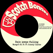Mungo's Hi-Fi, Johnny Clarke | Rain Keeps Falling