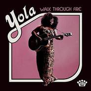 Yola | Walk Through Fire