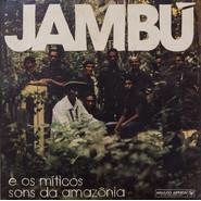 Various | Jambú E Os Míticos Sons Da Amazônia 1974-1986