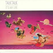 Talk Talk | It's My Life