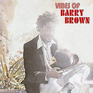 Barry Brown | Vibes Of Barry Brown