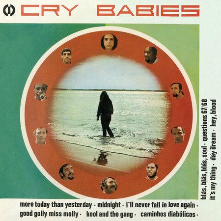 Cry Babies | Cry Babies