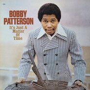 Bobby Patterson | It's Just A Matter Of Time