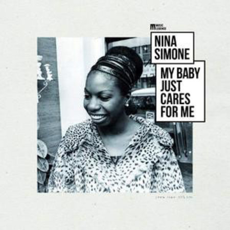 Nina Simone | My Baby Just Cares For Me
