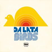 Da Lata | Birds