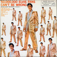 Elvis Presley | 50,000,000 Elvis Fans Can't Be Wrong