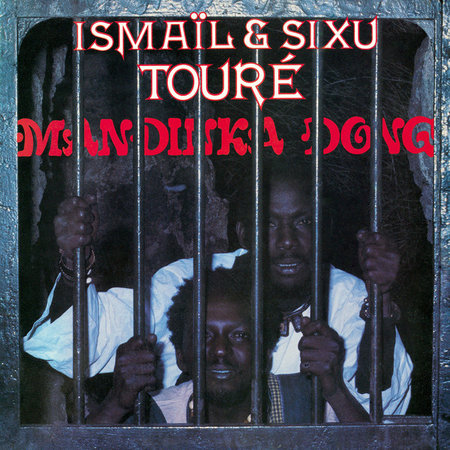 Ismaila Touré, Sixu Tidiane Touré | Mandinka Dong