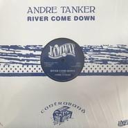 Andre Tanker | River Come Down