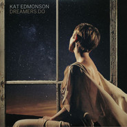 Kat Edmonson | Dreamers Do
