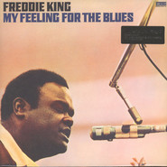 Freddie King | My Feeling For The Blues
