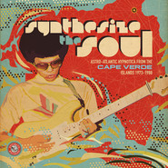 Various | Synthesize The Soul: Astro-Atlantic Hypnotica From The Cape Verde Islands 1973-1988
