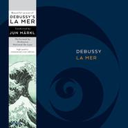 Claude Debussy | La Mer