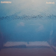 Caribou | Suddenly